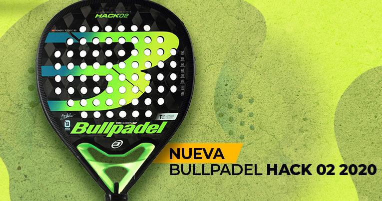 Bullpadel Hack 02 2020