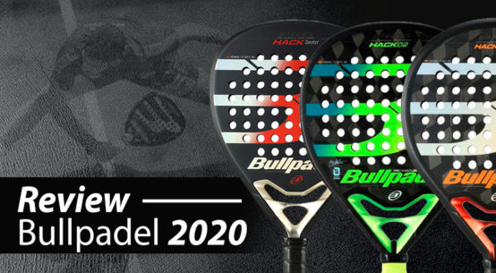 palas Bullpadel hack 2020