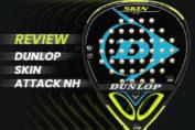 Dunlop Skin Attack