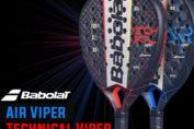 Palas Babolat Viper Air y Technical