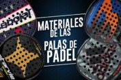 materiales palas de pádel